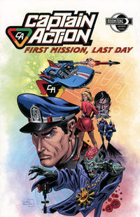 Cover Thumbnail for Captain Action: First Mission, Last Day (Moonstone, 2008 series)