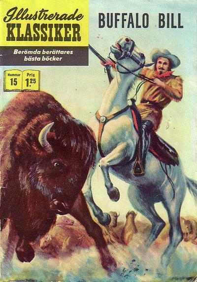 Cover for Illustrerade klassiker (Williams Förlags AB, 1965 series) #15 [HBN 165] (4:e upplagan) - Buffalo Bill