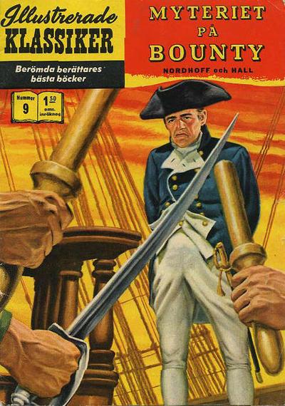 Cover for Illustrerade klassiker (Williams Förlags AB, 1965 series) #9 [HBN 165] (5:e upplagan) - Myteriet på Bounty