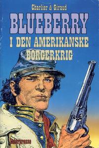Cover Thumbnail for Blueberry i den amerikanske borgerkrig (Interpresse, 1990 series)