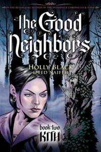 Cover Thumbnail for The Good Neighbors (Scholastic, 2008 series) #2 [Kith]