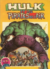 Cover Thumbnail for Hulk (Arédit-Artima, 1979 series) #5 - Hulk et les pirates de l'air