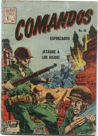 Cover Thumbnail for Comandos Esforzados (Editora de Periódicos La Prensa S.C.L., 1956 series) #48