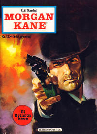 Cover Thumbnail for Morgan Kane (Bladkompaniet, 1975 series) #[1976] - El Gringo's hevn