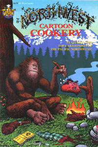 Cover Thumbnail for Northwest Cartoon Cookery (Starhead Comix, 1995 series)