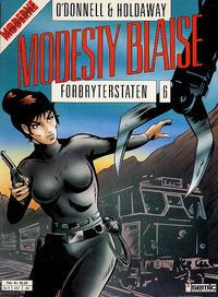 Cover Thumbnail for Modesty Blaise (Semic, 1988 series) #6 - Forbryterstaten