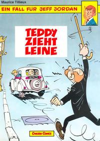 Cover Thumbnail for Ein Fall für Jeff Jordan (Carlsen Comics [DE], 1984 series) #1 - Teddy zieht Leine