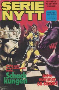 Cover Thumbnail for Serie-nytt [delas?] (Semic, 1970 series) #12/1971