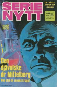 Cover Thumbnail for Serie-nytt [delas?] (Semic, 1970 series) #6/1972