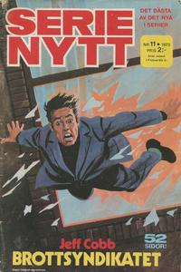 Cover Thumbnail for Serie-nytt [delas?] (Semic, 1970 series) #11/1973