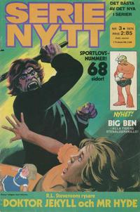 Cover Thumbnail for Serie-nytt [delas?] (Semic, 1970 series) #3/1974
