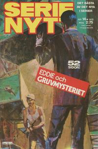 Cover Thumbnail for Serie-nytt [delas?] (Semic, 1970 series) #14/1975