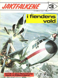 Cover Thumbnail for Jaktfalkene (Romanforlaget, 1972 series) #3 - I fiendens vold