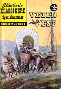 Cover Thumbnail for Illustrerte Klassikere Spesialnummer (Illustrerte Klassikere / Williams Forlag, 1959 series) #1 - Veien mot vest