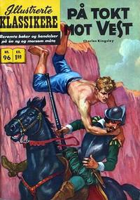 Cover Thumbnail for Illustrerte Klassikere [Classics Illustrated] (Illustrerte Klassikere / Williams Forlag, 1957 series) #96 - På tokt mot vest [1. opplag]