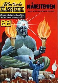 Cover Thumbnail for Illustrerte Klassikere [Classics Illustrated] (Illustrerte Klassikere / Williams Forlag, 1957 series) #97 - Månesteinen