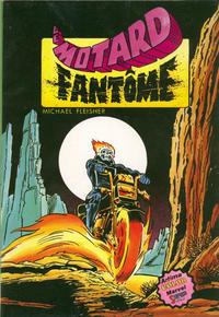 Cover Thumbnail for Le Motard Fantôme (Arédit-Artima, 1981 series) #1