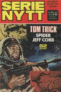 Cover Thumbnail for Serie-nytt [delas?] (Semic, 1970 series) #11/1977