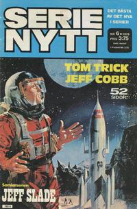 Cover Thumbnail for Serie-nytt [delas?] (Semic, 1970 series) #6/1978
