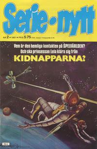 Cover Thumbnail for Serie-nytt [delas?] (Semic, 1970 series) #2/1981