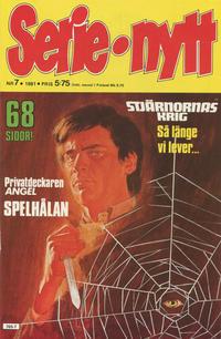 Cover Thumbnail for Serie-nytt [delas?] (Semic, 1970 series) #7/1981