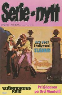 Cover Thumbnail for Serie-nytt [delas?] (Semic, 1970 series) #12/1981