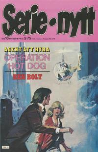 Cover Thumbnail for Serie-nytt [delas?] (Semic, 1970 series) #16/1981