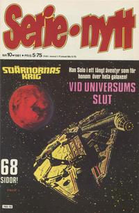 Cover Thumbnail for Serie-nytt [delas?] (Semic, 1970 series) #10/1981