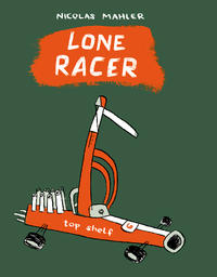 Cover Thumbnail for Lone Racer (Top Shelf, 2006 series)