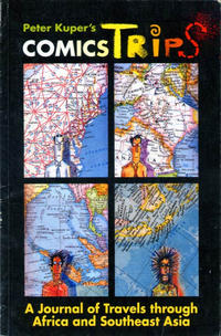 Cover Thumbnail for Peter Kuper's ComicsTrips: A Journal of Travels through Africa and Southeast Asia (Tundra, 1992 series)