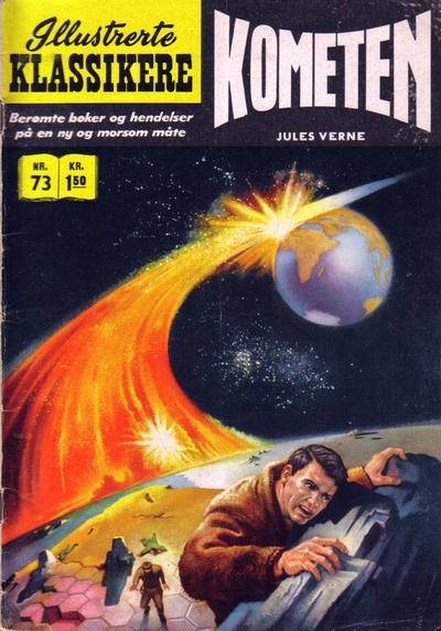 Cover for Illustrerte Klassikere [Classics Illustrated] (Illustrerte Klassikere / Williams Forlag, 1957 series) #73 - Kometen