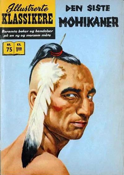 Cover for Illustrerte Klassikere [Classics Illustrated] (Illustrerte Klassikere / Williams Forlag, 1957 series) #75 - Den siste mohikaner [1. opplag]