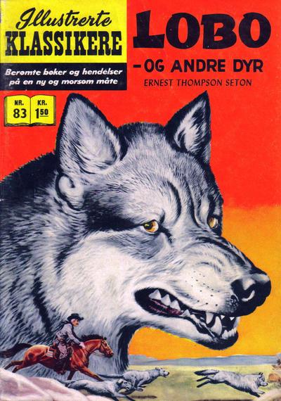 Cover for Illustrerte Klassikere [Classics Illustrated] (Illustrerte Klassikere / Williams Forlag, 1957 series) #83 - Lobo - og andre dyr [1. opplag]