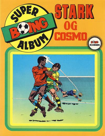 Cover for Boing superalbum (Serieforlaget / Se-Bladene / Stabenfeldt, 1985 series) #[2/1985] - Stark og Cosmo