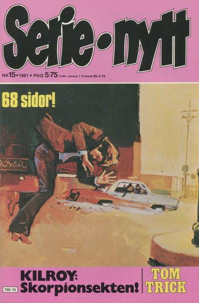 Cover for Serie-nytt [delas?] (Semic, 1970 series) #15/1981