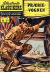 Cover for Illustrerte Klassikere [Classics Illustrated] (Illustrerte Klassikere / Williams Forlag, 1957 series) #20 - Prærievognen [2. opplag ?]