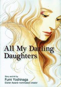 Cover Thumbnail for All My Darling Daughters (Viz, 2010 series)