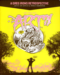 Cover Thumbnail for You Call This Art?! A Greg Irons Retrospective (Fantagraphics, 2006 series)