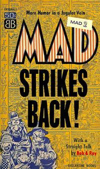 Cover Thumbnail for Mad Strikes Back (Ballantine Books, 1955 series) #U2102