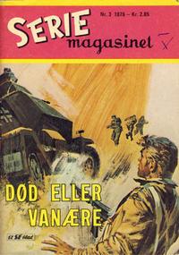 Cover Thumbnail for Seriemagasinet (Serieforlaget / Se-Bladene / Stabenfeldt, 1951 series) #3/1976