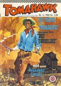 Cover Thumbnail for Tomahawk (Serieforlaget / Se-Bladene / Stabenfeldt, 1965 series) #2/1969