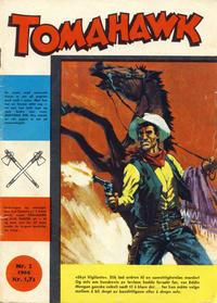 Cover Thumbnail for Tomahawk (Serieforlaget / Se-Bladene / Stabenfeldt, 1965 series) #2/1966