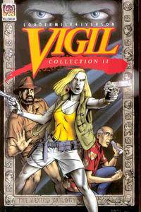 Cover Thumbnail for Vigil Collection: The Mexico Trilogy (Vigil Collection II) (Millennium Publications, 1994 series) #[nn]