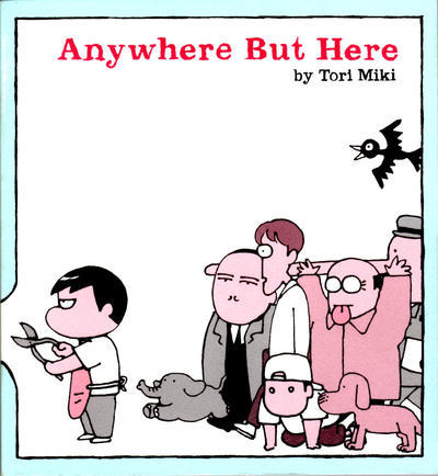 Cover for Anywhere But Here (Fantagraphics, 2005 series)