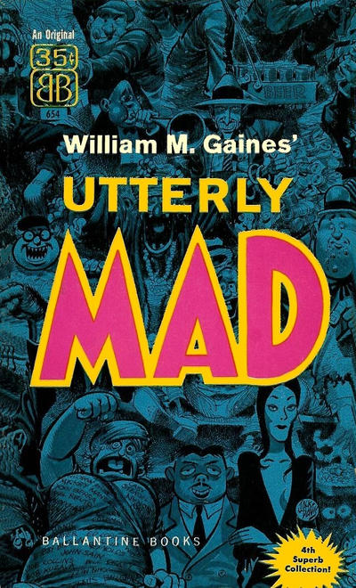 Cover for Utterly Mad (Ballantine Books, 1956 series) #4 (654)