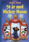 Cover for 70 år med Mickey Mouse (Egmont, 1998 series)