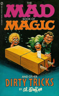 Cover Thumbnail for The Mad Book of Magic and Other Dirty Tricks (New American Library, 1970 series) #P4163