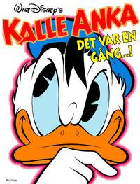 Cover Thumbnail for Kalle Anka Det var en gång...! (Richters Förlag AB, 1992 series)