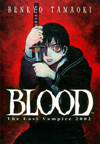 Cover Thumbnail for Blood the Last Vampire 2002 (Viz, 2002 series)