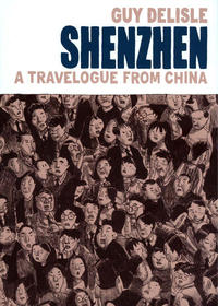 Cover Thumbnail for Shenzhen: A Travelogue from China (Drawn & Quarterly, 2006 series)